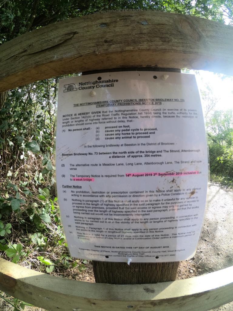 Notice announcing the closure of a weak bridge in Attenborough nature reserve
